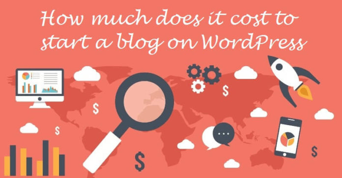 How Much Does it Cost to Start a Blog on WordPress