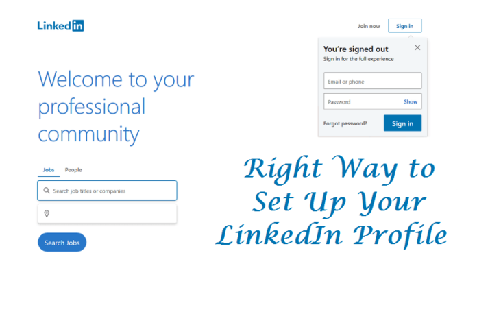 Right Way to Set Up Your LinkedIn Profile