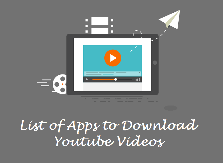 Apps to Download Youtube Videos