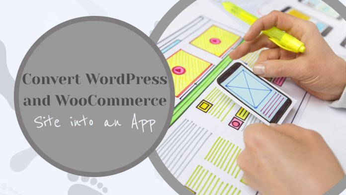 How to Quickly Convert Your WordPress and WooCommerce Site into an App