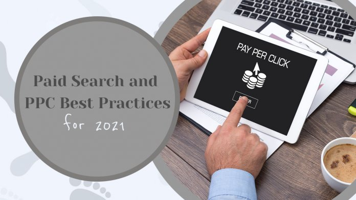 6 Paid Search and PPC Best Practices for 2021