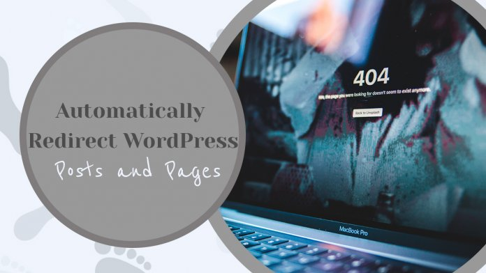 How to Automatically Redirect WordPress Posts & Pages
