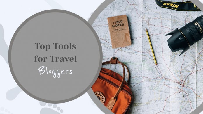 Top 8 Tools Every Travel Blogger Must Have