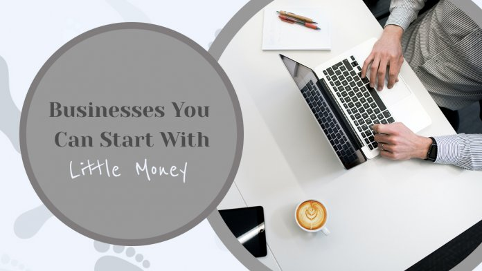15 Businesses You Can Start with Little Money