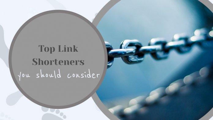 Top 6 Link Shorteners you Should Consider