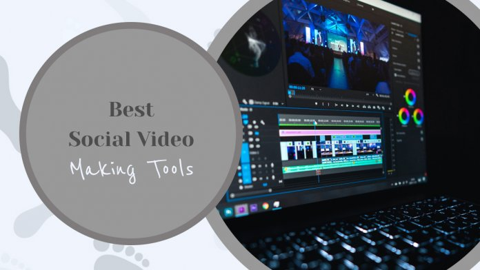 Best Social Video Making Tools to Boost Your Engagement